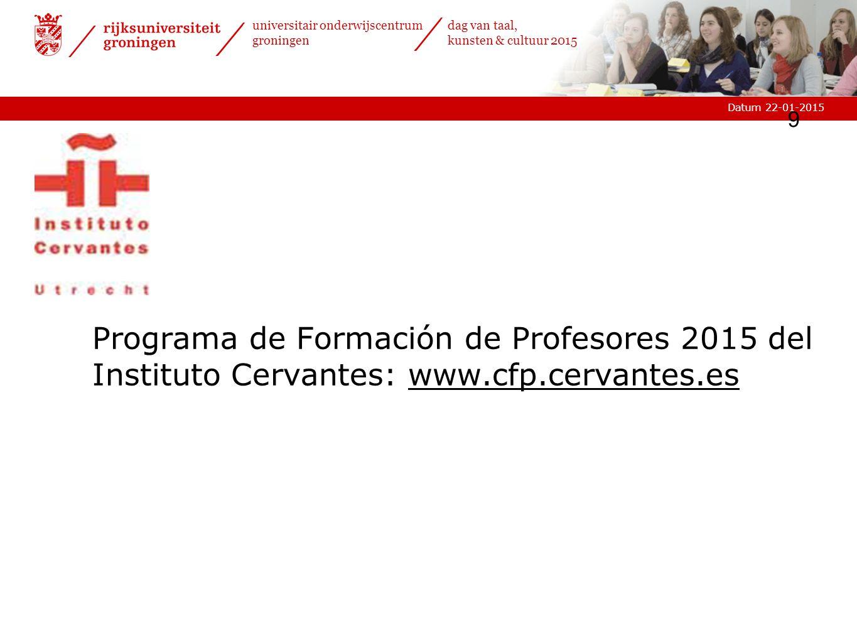 Programa de Formación de Profesores 2015 del Instituto Cervantes: www