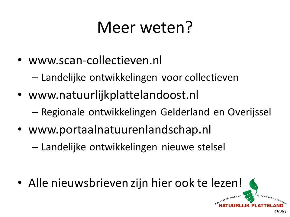 Meer weten www.scan-collectieven.nl www.natuurlijkplattelandoost.nl