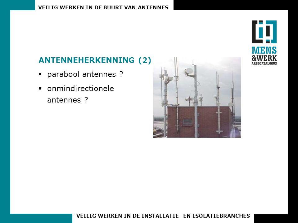 Antenneherkenning (2) parabool antennes onmindirectionele antennes