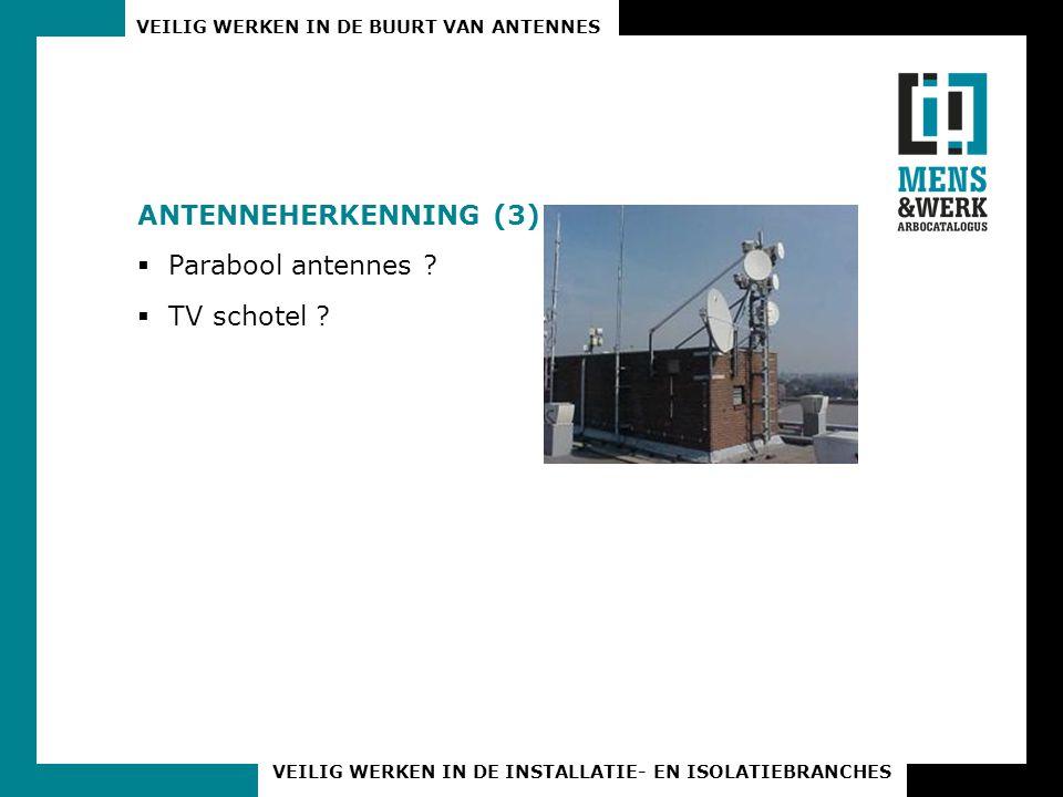 Antenneherkenning (3) Parabool antennes TV schotel