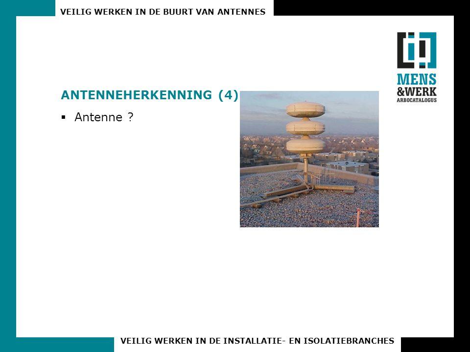 Antenneherkenning (4) Antenne