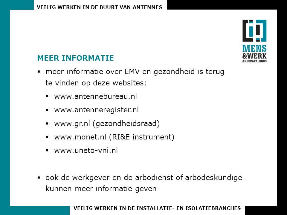 Meer informatie meer informatie over EMV en gezondheid is terug te vinden op deze websites: www.antennebureau.nl.