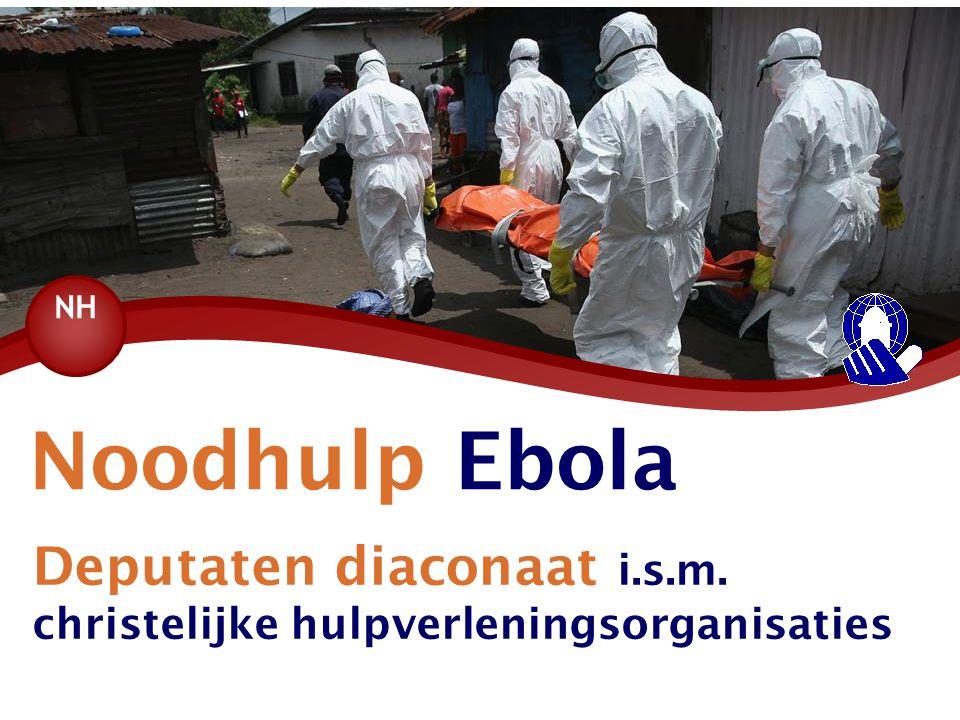 Noodhulp Ebola Deputaten diaconaat i.s.m.