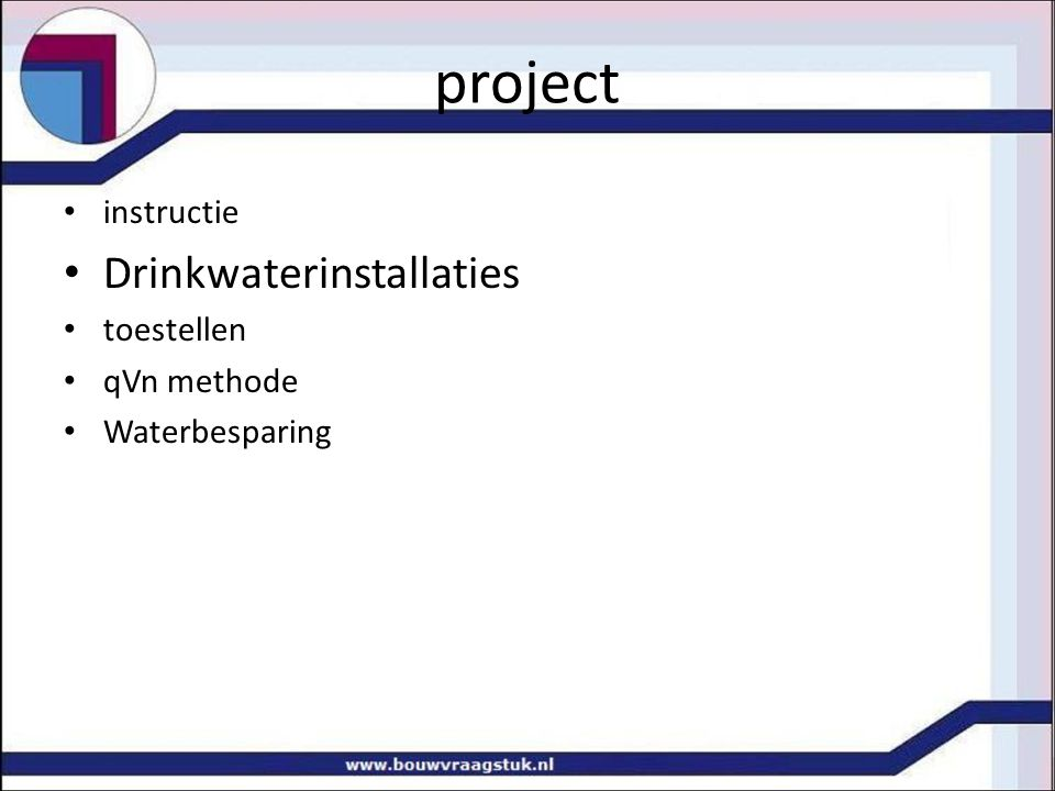 project Drinkwaterinstallaties instructie toestellen qVn methode