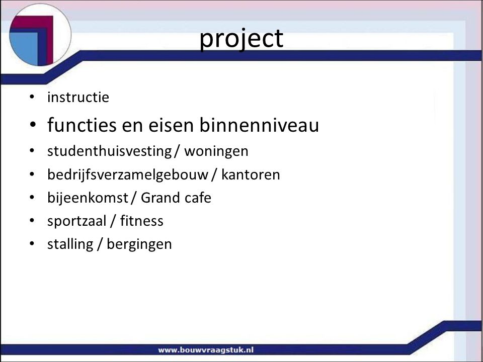 project functies en eisen binnenniveau instructie