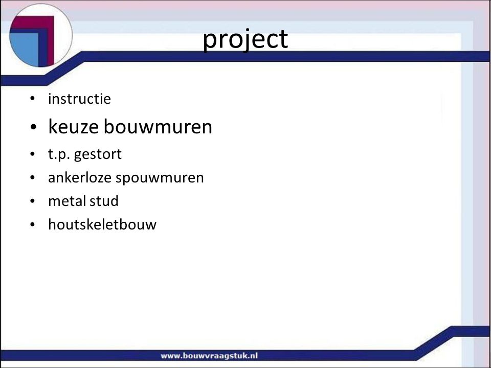 project keuze bouwmuren instructie t.p. gestort ankerloze spouwmuren