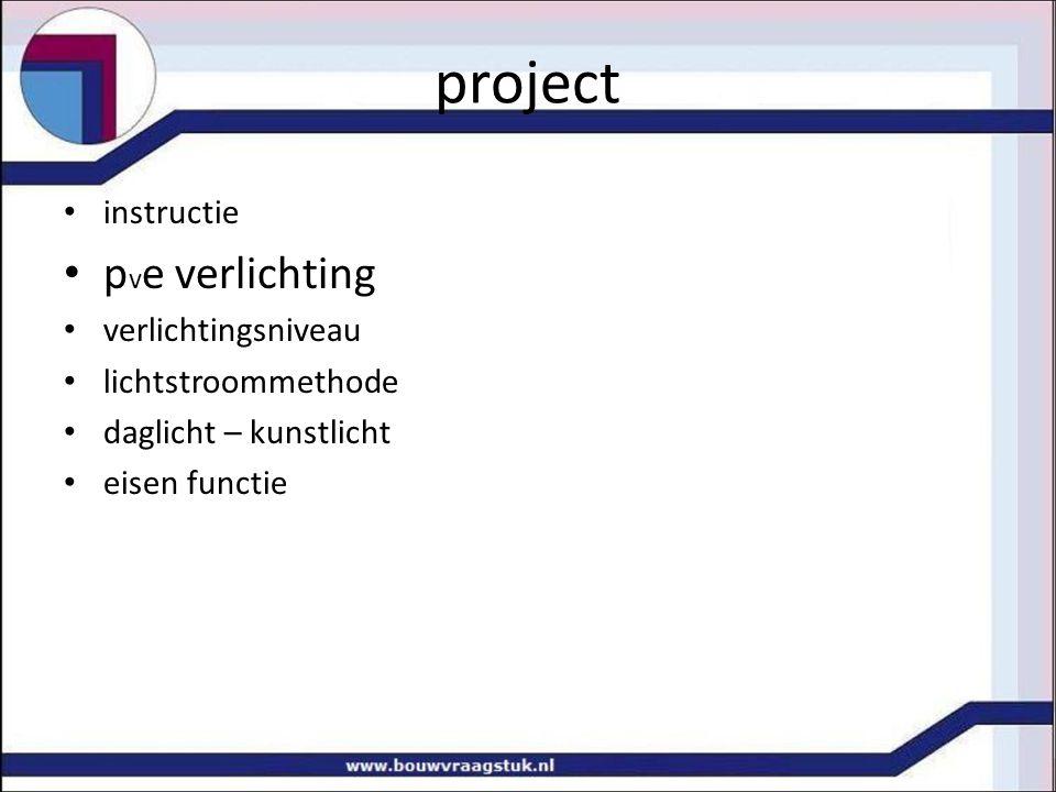project pve verlichting instructie verlichtingsniveau