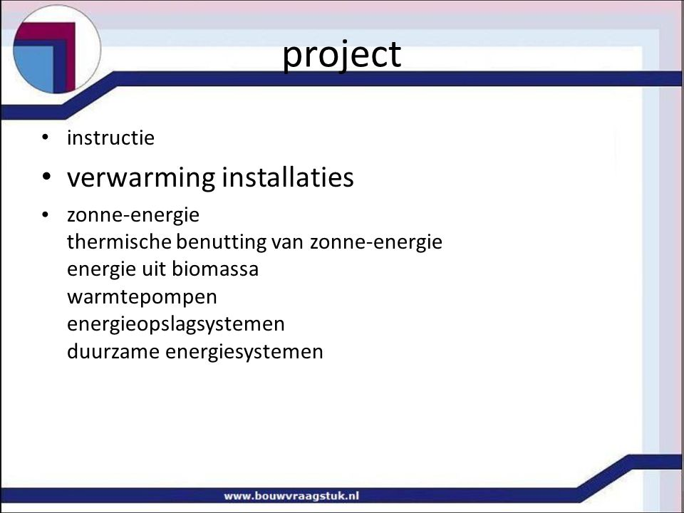 project verwarming installaties instructie