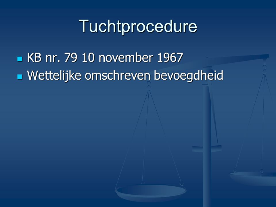 Tuchtprocedure KB nr. 79 10 november 1967