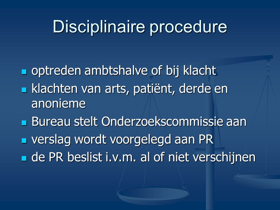 Disciplinaire procedure