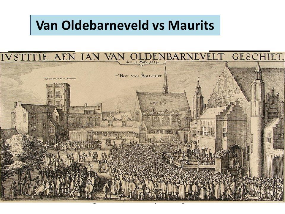 Van Oldebarneveld vs Maurits