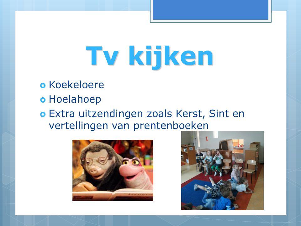 Tv kijken Koekeloere Hoelahoep