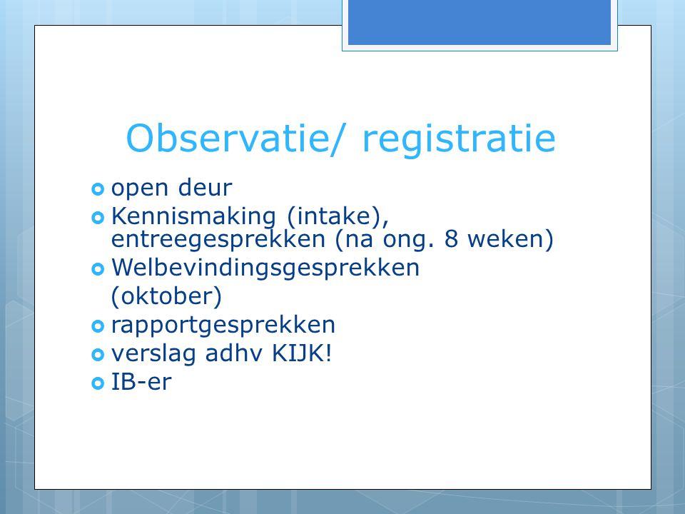 Observatie/ registratie
