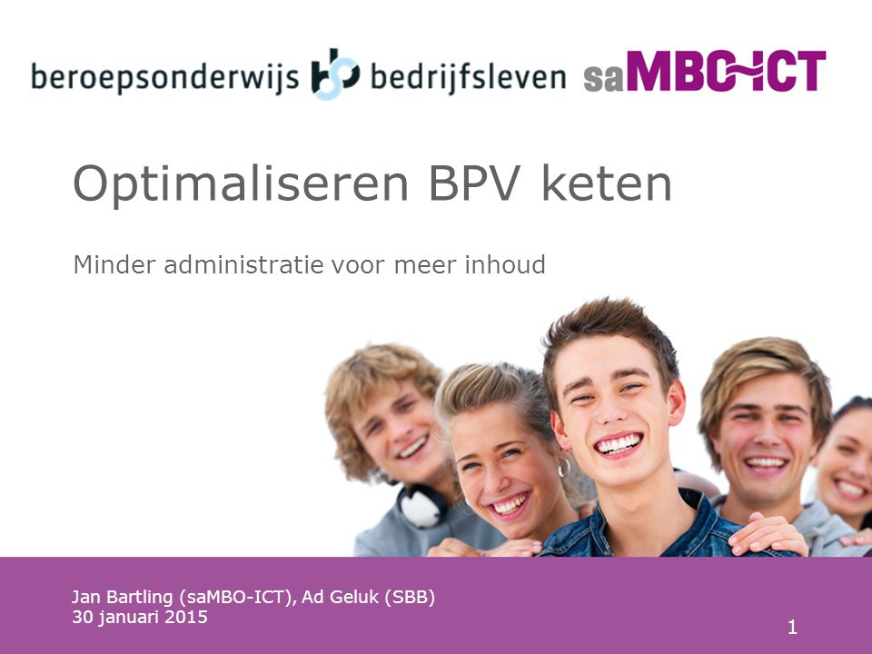 Optimaliseren BPV keten