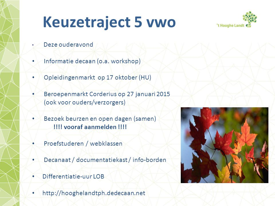Keuzetraject 5 vwo Informatie decaan (o.a. workshop)