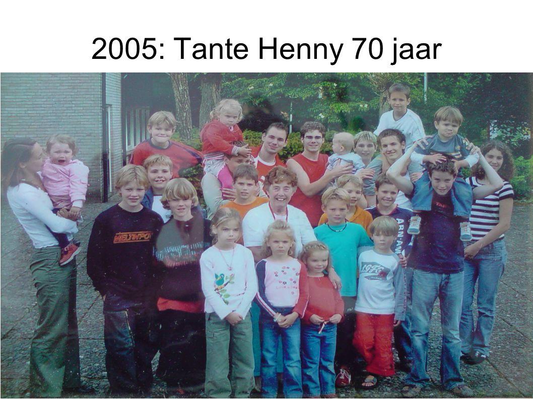 2005: Tante Henny 70 jaar