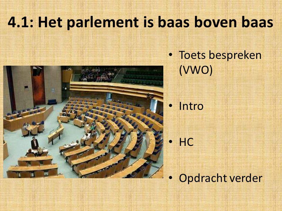 4.1: Het parlement is baas boven baas