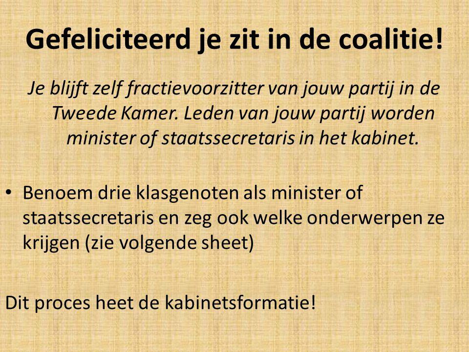 Gefeliciteerd je zit in de coalitie!