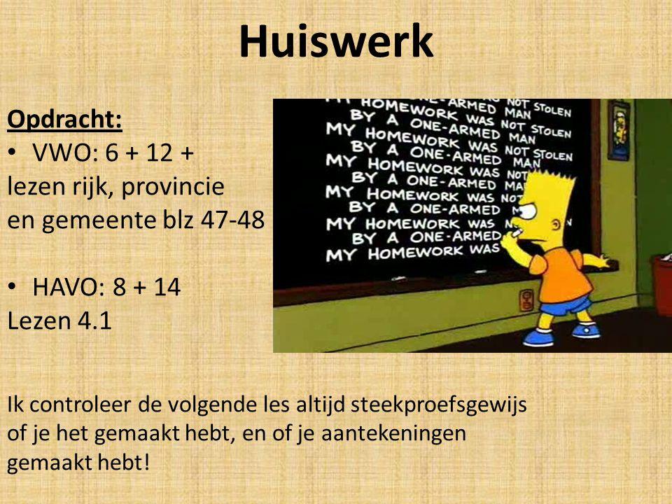 Huiswerk Opdracht: VWO: 6 + 12 + lezen rijk, provincie