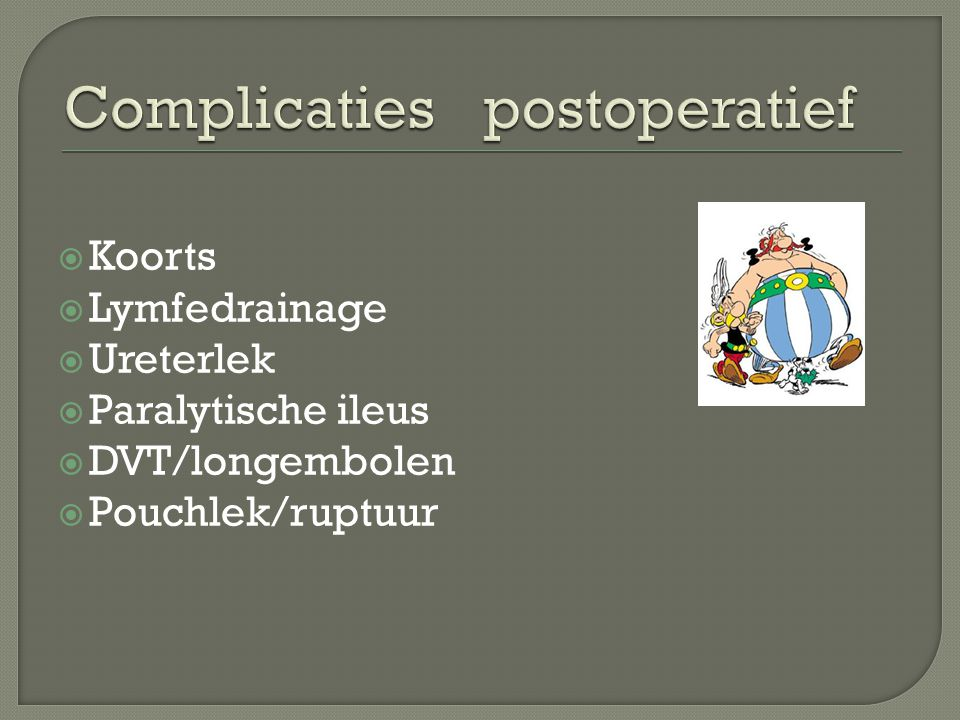 Complicaties postoperatief