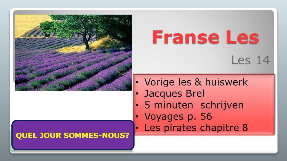 Franse Les Les 14 Vorige les & huiswerk Jacques Brel