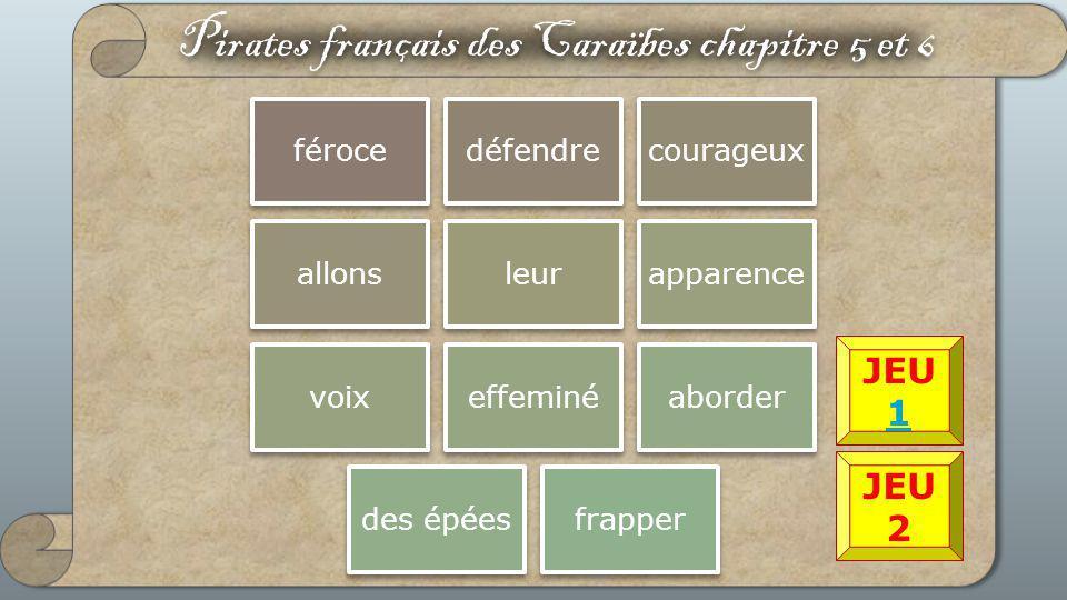 Pirates français des Caraïbes chapitre 5 et 6
