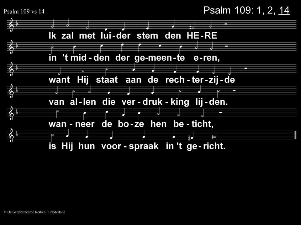 Psalm 109: 1, 2, 14