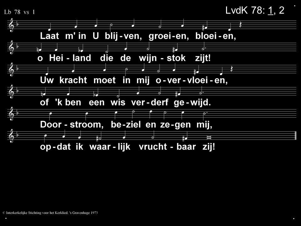 . LvdK 78: 1, 2 . .