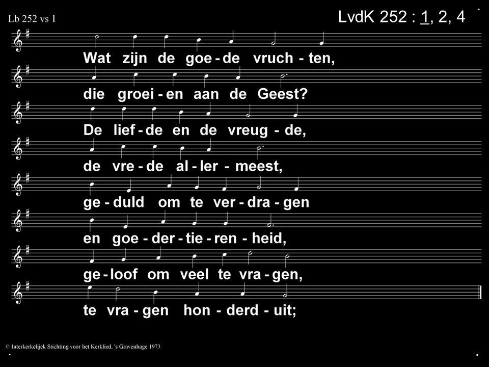 . LvdK 252 : 1, 2, 4 . .