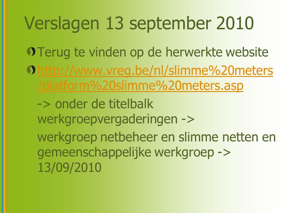 Verslagen 13 september 2010 Terug te vinden op de herwerkte website