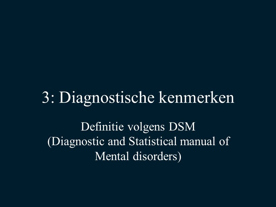 3: Diagnostische kenmerken