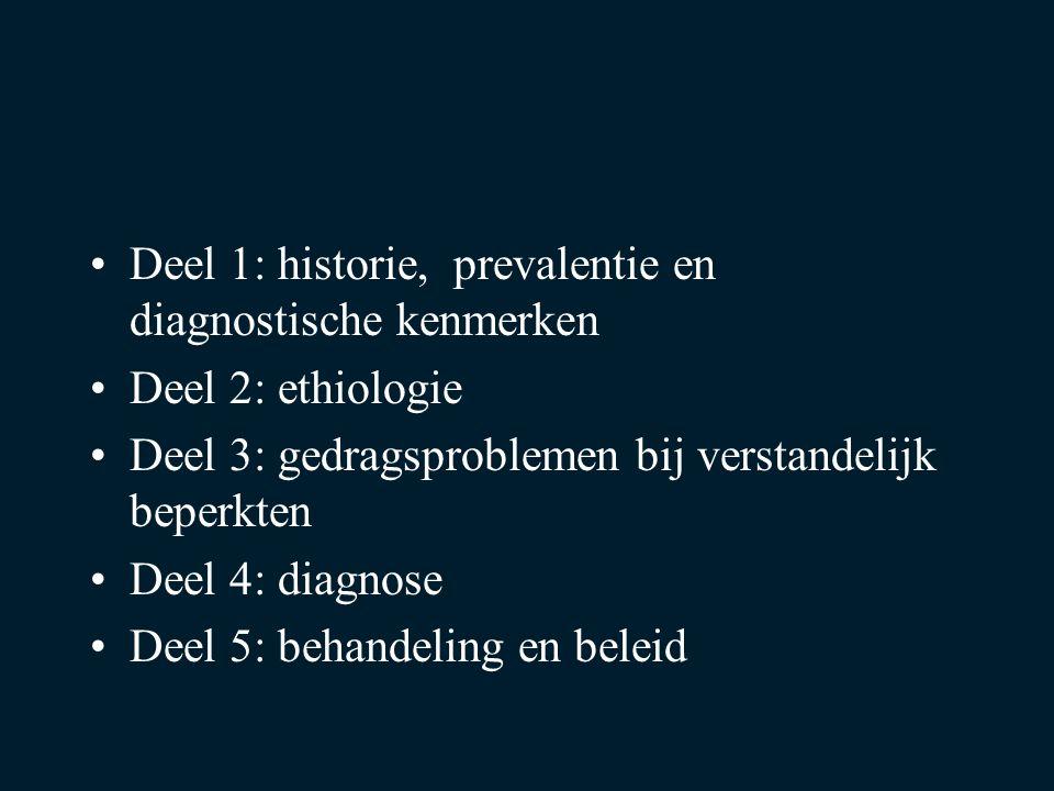 Deel 1: historie, prevalentie en diagnostische kenmerken
