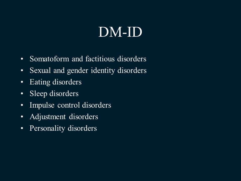 DM-ID Somatoform and factitious disorders