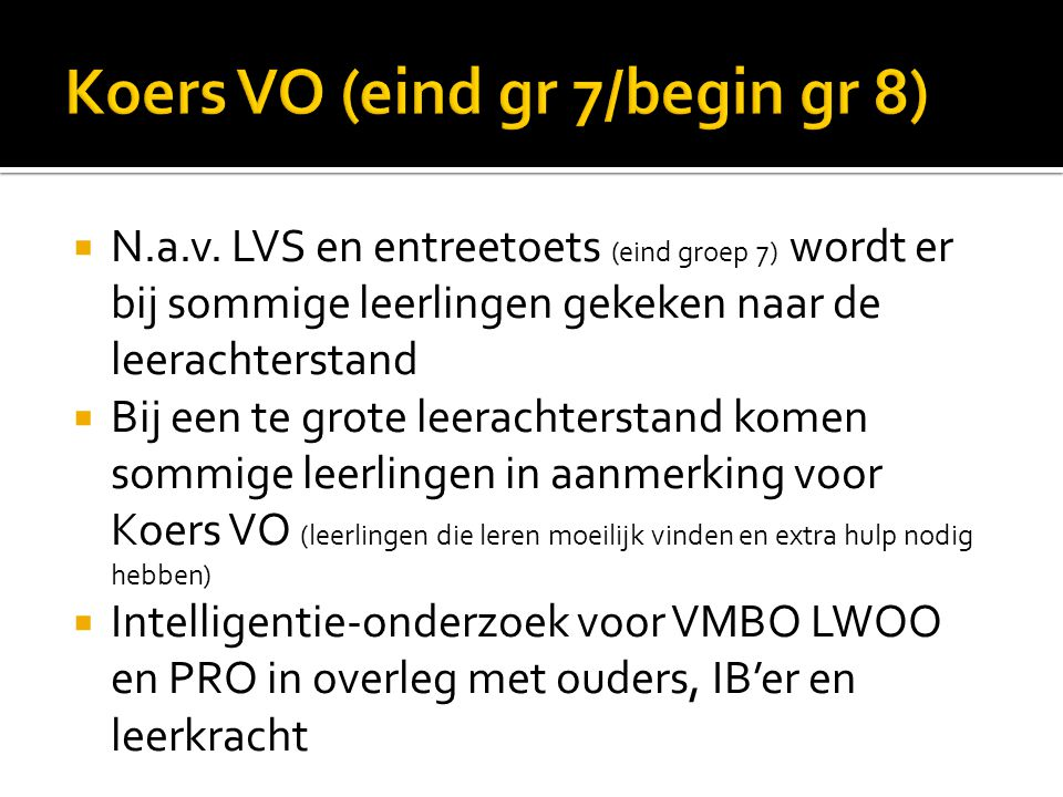 Koers VO (eind gr 7/begin gr 8)