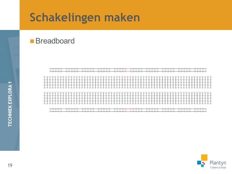 Schakelingen maken Breadboard