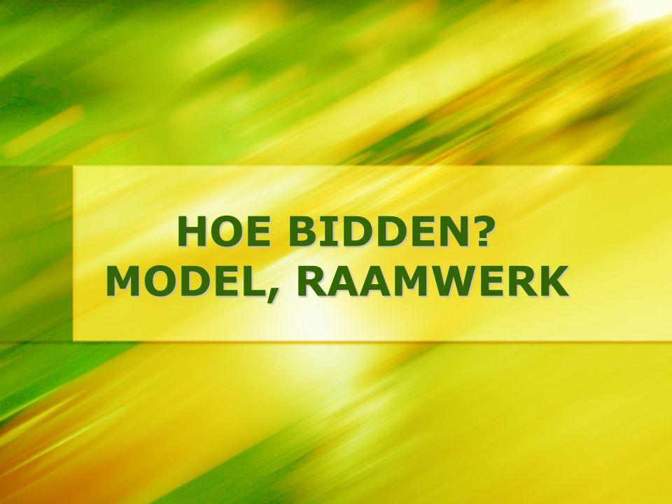 HOE BIDDEN MODEL, RAAMWERK