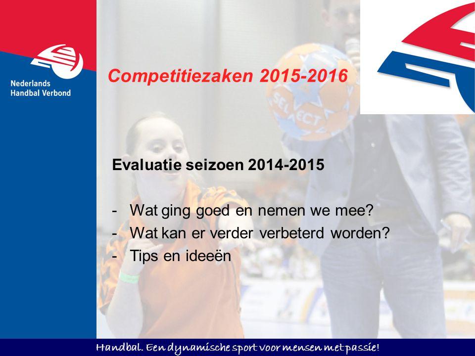 Competitiezaken 2015-2016 Evaluatie seizoen 2014-2015