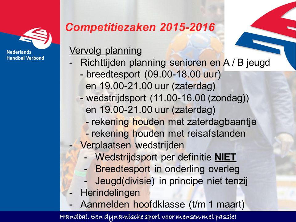 Competitiezaken 2015-2016 Vervolg planning