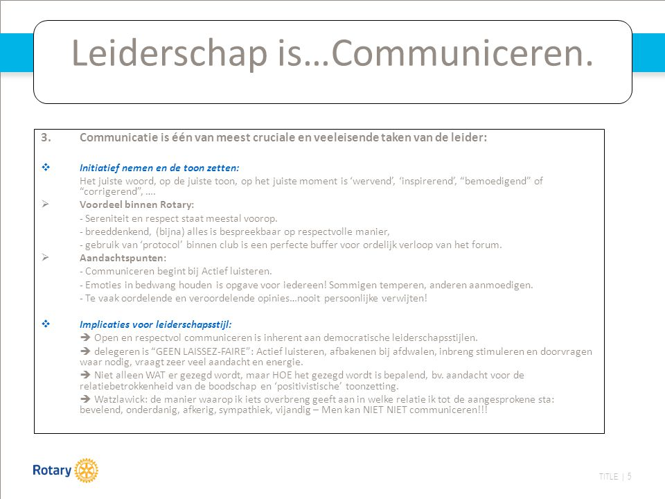 Leiderschap is…Communiceren.