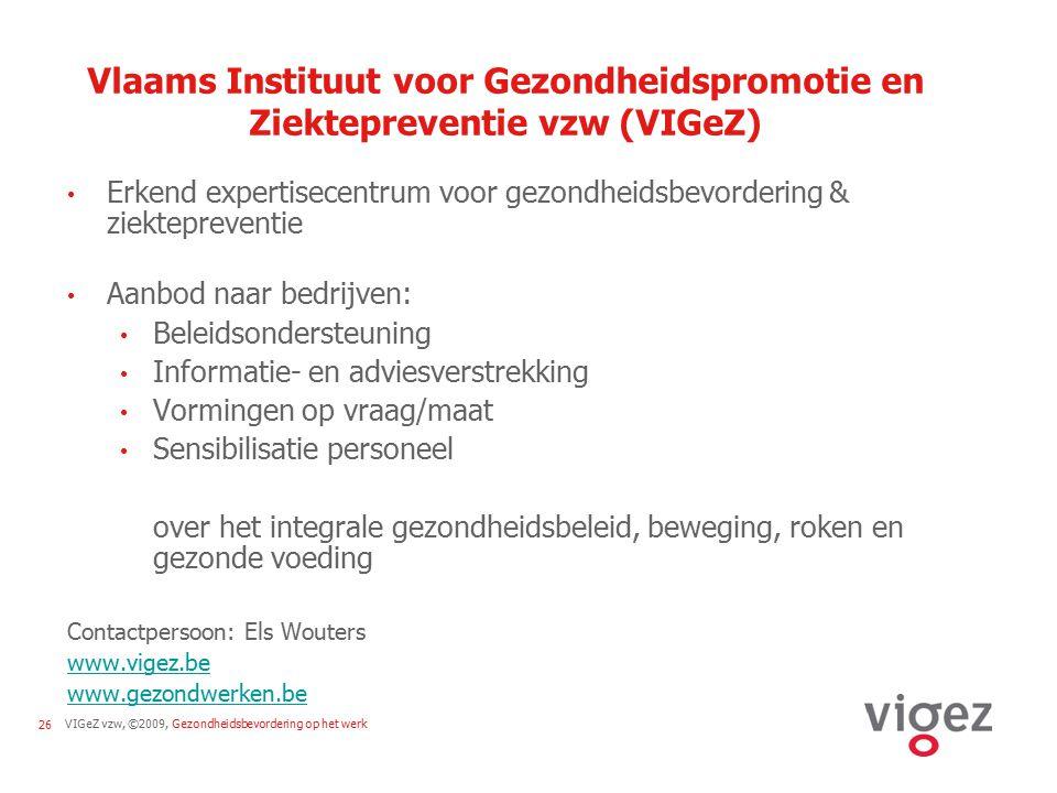 Vlaams Instituut voor Gezondheidspromotie en Ziektepreventie vzw (VIGeZ)