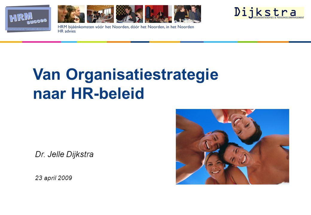 Van Organisatiestrategie naar HR-beleid