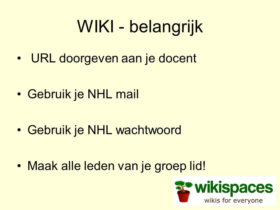WIKI - belangrijk URL doorgeven aan je docent Gebruik je NHL mail