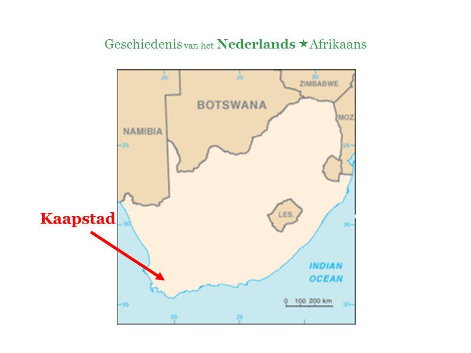 Geschiedenis van het Nederlands Afrikaans