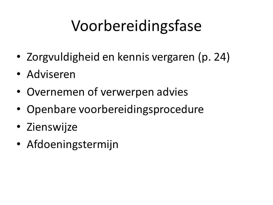 Voorbereidingsfase Zorgvuldigheid en kennis vergaren (p. 24) Adviseren