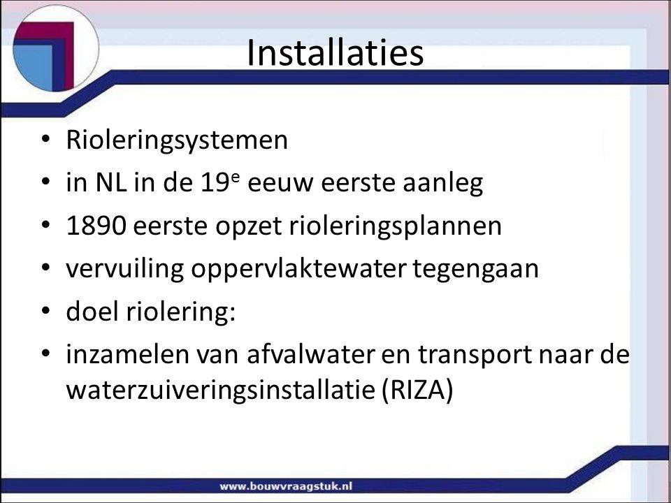 Installaties Rioleringsystemen in NL in de 19e eeuw eerste aanleg