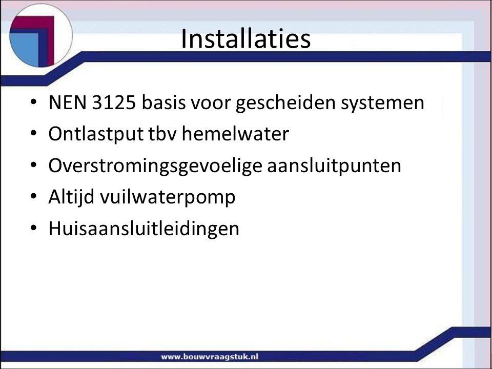Installaties NEN 3125 basis voor gescheiden systemen