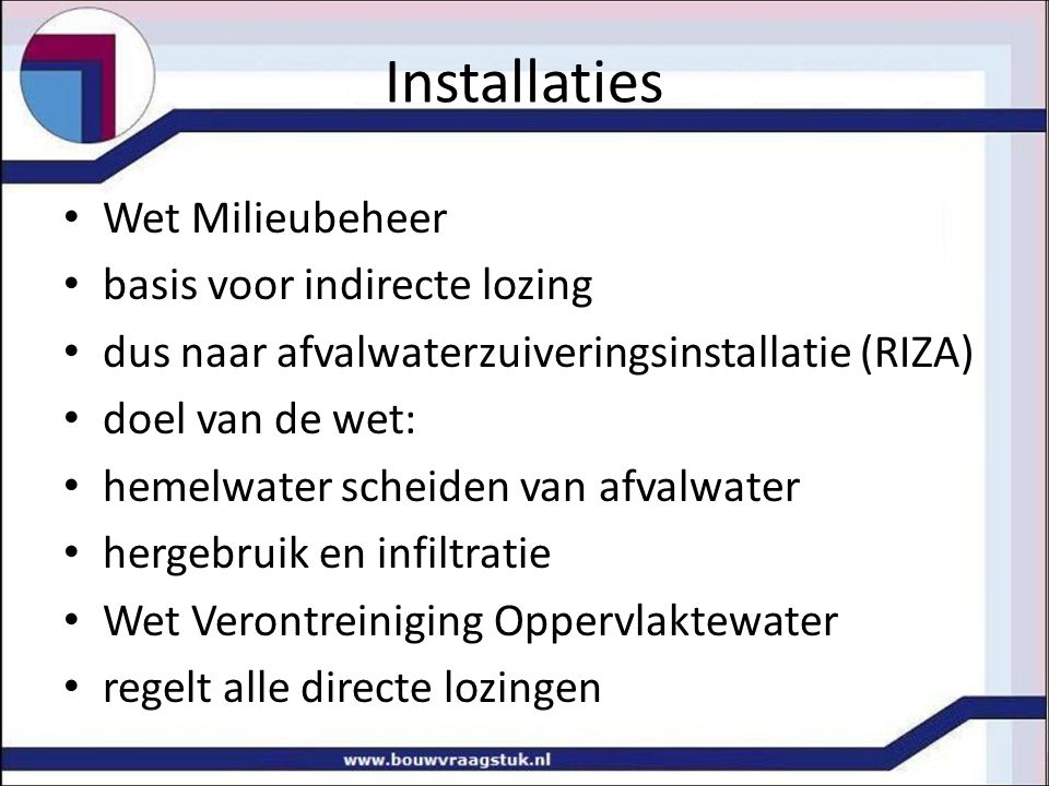 Installaties Wet Milieubeheer basis voor indirecte lozing