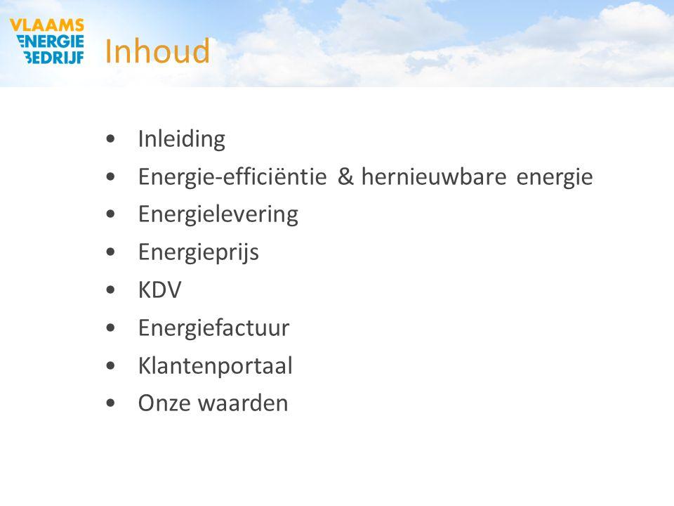 Inhoud Inleiding Energie-efficiëntie & hernieuwbare energie