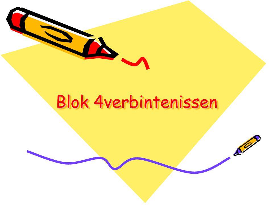 Blok 4verbintenissen