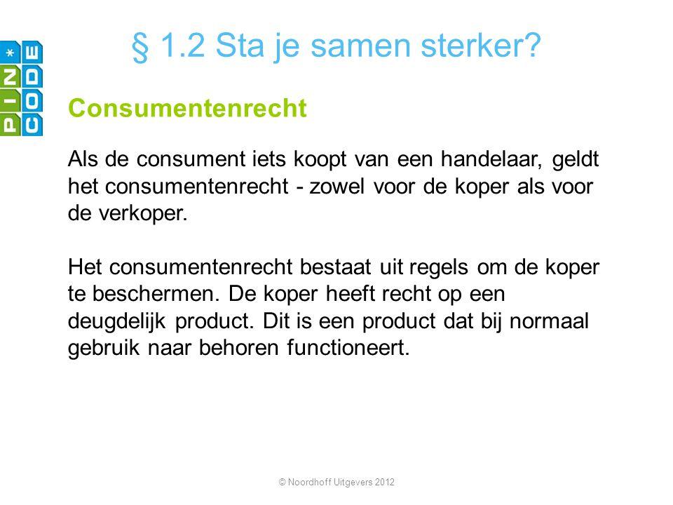 § 1.2 Sta je samen sterker Consumentenrecht
